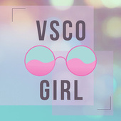 VSCO Girl fra Various Artists