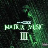 Matrix Music III von Rich Rocka