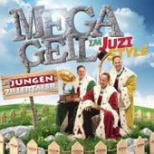MEGAGEIL im JUZI-Style von Die Jungen Zillertaler