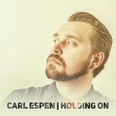 Holding On di Carl Espen