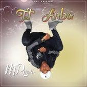 Tet Anba by Mr. Mister