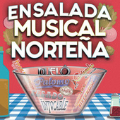 Ensalada Musical Norteña by Various Artists