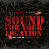 Sound For Your Location von Sans Souci