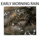 Early Morning Rain de Various Artists