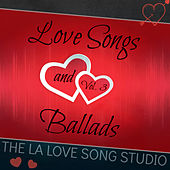Love Songs and Ballads, Vol. 3 by The LA Love Song Studio