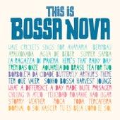 This Is Bossa Nova de Various Artists