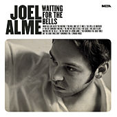 Waiting for the Bells by Joel Alme