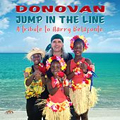 Jump in the Line - A Tribute to Harry Belafonte von Donovan