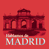 Hablamos De Madrid de Various Artists