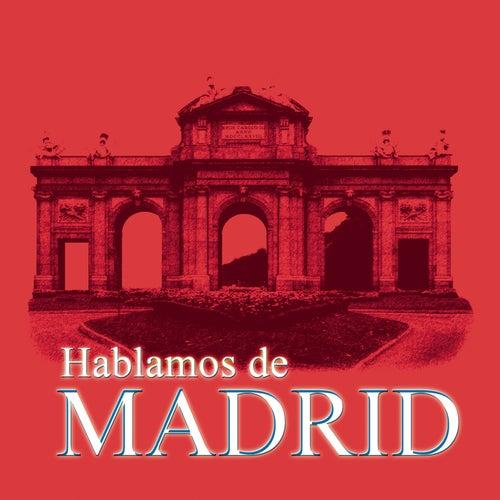 Hablamos De Madrid by Various Artists