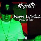 Alocado Enfiestado by Majestic