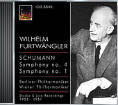 Schumann, R.: Symphonies Nos. 1 and 4 (Berlin Philharmonic, Vienna Philharmonic, Furtwangler) (1951, 1953) von Wilhelm Furtwängler