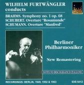 Brahms, J.: Symphony No. 1 / Schubert, F.: Overture To Rosamunde, Fursten Von Cypern / Schumann, R.: Manfred Overture (Furtwangler) (1949, 1952, 1953) by Wilhelm Furtwängler