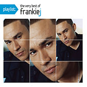 Playlist: The Very Best Of Frankie J by Various Artists