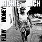 Flow Money by Richie Rich
