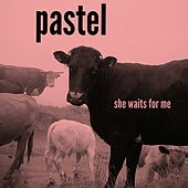 She Waits for Me by Pastel