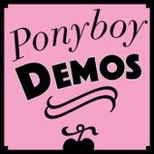 Ponyboy Demos von Pony Boy