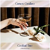 Cocktail Time (Remastered 2019) von Carmen Cavallaro