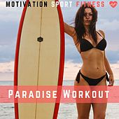 Paradise Workout de Motivation Sport Fitness