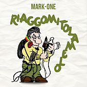 Riaggomitolamelo de Mark One