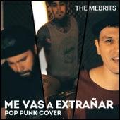 Me Vas a Extrañar de The Mebrits