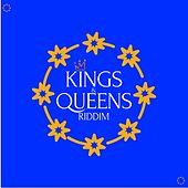 Kings & Queens Riddim de Various Artists