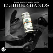 Rubber Bands by Timmy Trumpet