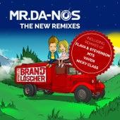 Brandlöscher (The Remixes) by Mr. Da-Nos