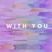 With You by El Tri