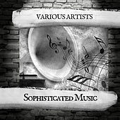 Sophisticated Music de Various Artists