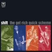 The Get Rich Quick Scheme EP von Shift