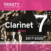 Clarinet Grade 7 Pieces for Trinity College London Exams 2017-2020 de Trinity College London Press