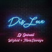 Dis Love by DJ Spinall
