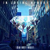 On My Way de In Loving Memory