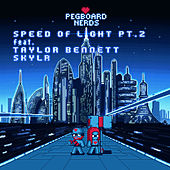 Speed of Light (Pt. 2) by Pegboard Nerds