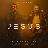 Jesus (Ao Vivo) de Klebson Kollins