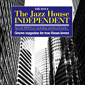 The Jazz House Independent, Vol.6 by Various Artists