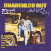 Gnadenlos Gut '76-'84 by Wolfgang Petry