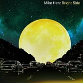 Bright Side by Mike Herz