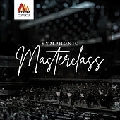 Symphonic Masterclass by Various Artists