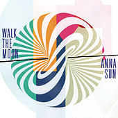 Anna Sun von Walk The Moon