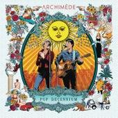 L'été revient (Live 2019) de Archimède