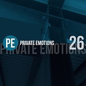 Private Emotions, Vol. 26 by Various Artists