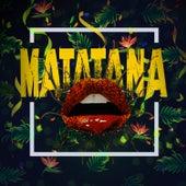 Matatana by Magic Juan