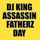Fatherz Day de Dj King Assassin