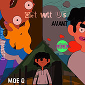 Get Wit Us by Avant