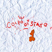 Colpo Di Stato by Sano