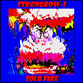 2 Solo Fire von Strongbow