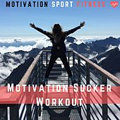 Motivation Sucker Workout de Motivation Sport Fitness