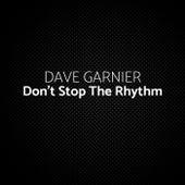 Don't Stop the Rhythm von Dave Garnier